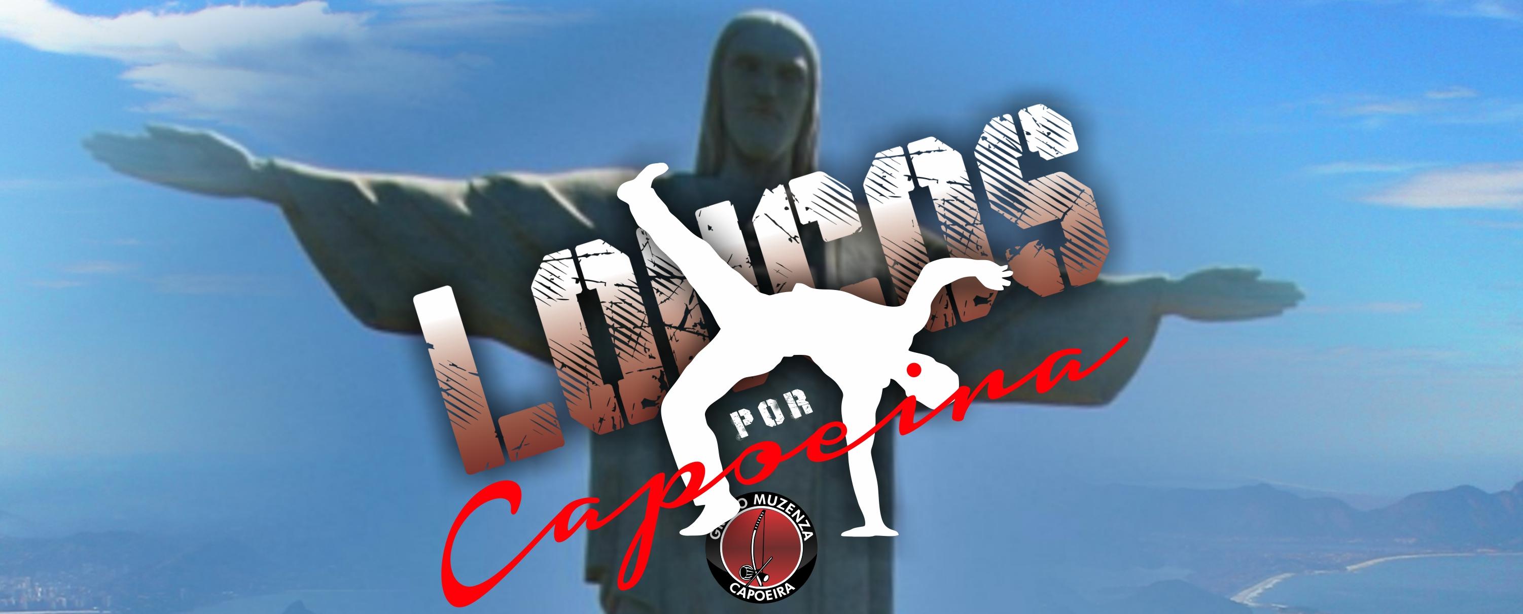 Loucos Por Capoeira Muzenza 2019
